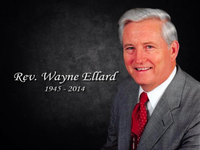 Announcing Rev. Wayne Ellard's Homegoing Celebrations...